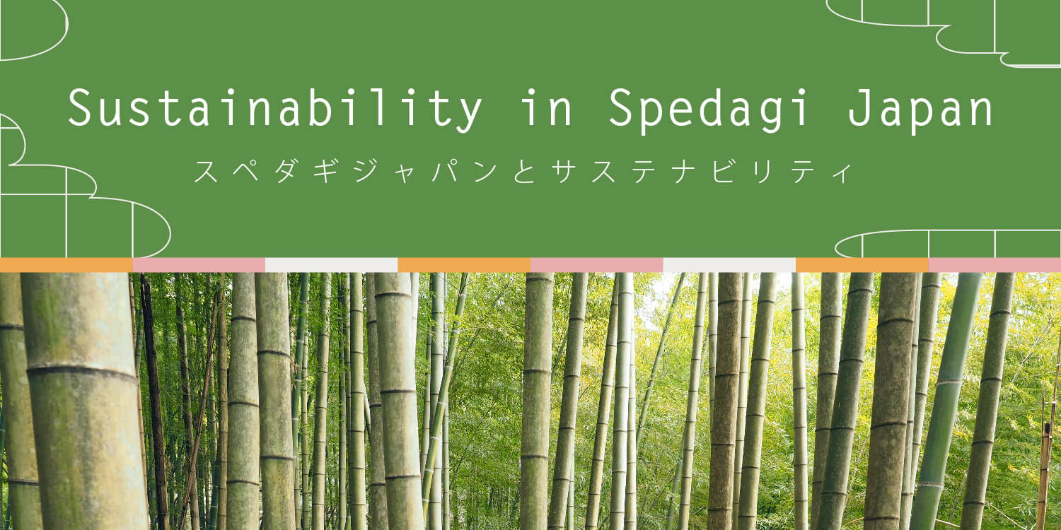 Sustainability in Spedagi japan